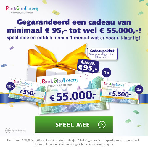 BankGiro Loterij jarig: Gegarandeerd een cadeau van € 95,- tot € 55.000,-