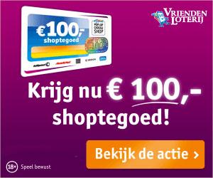 Krijg € 100,- shoptegoed en maak kans op € 100.000,-
