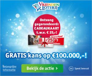 Gratis kans op € 100.000,- & Gegarandeerd een cadeaukaart t.w.v. € 25,-